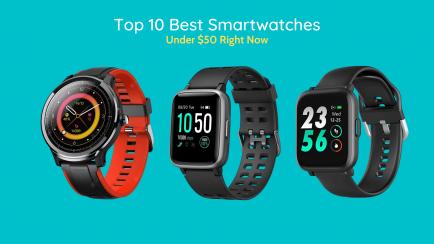 Top 10 Best Cheap Smartwatches Under $50 in 2020