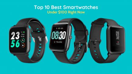 Top 10 Best Smartwatches Under $100 In 2020